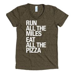 Because we don't do anything half assed around here! Run all the miles and then eat all the pizza! Polyester retains shape and elasticity, meanwhile cotton lends both comfort and durability. Addition