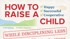 How To Raise A Child While Disciplining Less