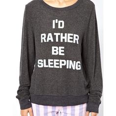 Wildfox I'd Rather Be Sleeping Sweatshirt To ASOS (420 BRL) ❤ liked on Polyvore featuring tops, hoodies, sweatshirts, shirts, sweaters, jumpers, wildfox sweatshirt, print top, round neck shirt and round neck top