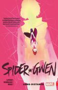 Spider-Gwen Vol. 3: Long Distance Trade Paperback