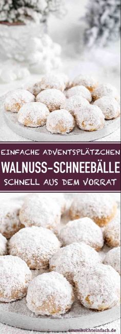 Walnuss Schneebälle – emmikochteinfach Walnut Snowballs Made Easy The recipe for simple Advent and Christmas cookies that are quickly made from your stock cookies Season Easy Christmas Cookie Recipes, Christmas Desserts, Christmas Baking, Christmas Cookies, Easy Bread Recipes, Easy Cookie Recipes, Dessert Recipes, Delicious Desserts, Cookies Et Biscuits