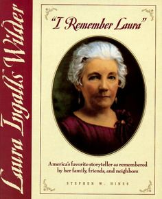 Laura Ingalls Wilder - I own this book, great research, a good book.  Stephen Hines has pub the most well researched book on LIW and I am the proud owner of many of his books