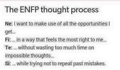ENFP thought process summed up perfectly : ENFP