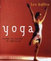 Yoga : övningar och inspiration för välbefinnande (häftad)