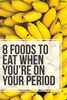 Goodbye Medication, Hello Healthy Foods - These foods will help relieve period symptoms!