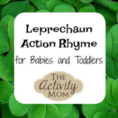 Try this Leprechaun Action Rhyme with your baby, toddler, preschooler. You don't have to wait till March to try it. Toddler Learning Activities, Rainy Day Activities, Toddler Preschool, Fun Learning, Toddler Class, Preschool Ideas, Family Activities, Rhymes With You, Rhymes For Babies
