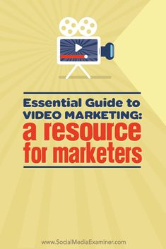Essential Guide to Video Marketing: A Resource for Marketers : Social Media… Inbound Marketing, Business Marketing, Content Marketing, Online Marketing, Social Media Marketing, Digital Marketing, Online Business, Viral Marketing, Mobile Marketing