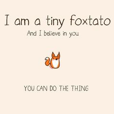 Positive Quotes : Wondering how to deal with frequent stress and anxiety in a healthy and quick wa Kawaii Potato, Chibird, Encouragement, Ways To Relax, Animal Quotes, Pusheen, Stress And Anxiety, Ways To Calm Anxiety, Red Fox
