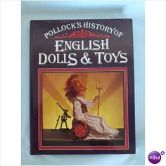 Pollocks History Of English Dolls & Toys By Kenneth & Marguerite Fawdry Listing in the Collecting,Non Fiction,Books,Books, Comics & Magazines Category on eBid United Kingdom