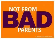 Lustiger Denglisch Spruch not from bad parents mit orangenem Hintergrund–mypostcard
