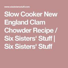 Slow Cooker New England Clam Chowder Recipe / Six Sisters' Stuff | Six Sisters' Stuff