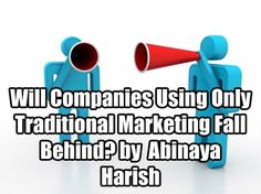 Traditional marketing companies are at risk of failing unless they introduce drastic changes in remodeling their marketing strategies: http://blog.ismartcom.com/blog/digital.marketing.tips/will-companies-only-using-traditional-marketing-fall-behind #marketing