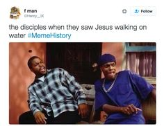 "And how the disciples probably reacted when Jesus showed them his cool new trick that involved water. The ""Meme History"" Hashtag Is Basically How Teachers Should Teach History Church Memes, Church Humor, Catholic Memes, Jesus Meme, Jesus Humor, Funny Christian Memes, Christian Humor, Stupid Funny, The Funny"