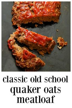 Classic Quaker Oats Meatloaf - This is the recipe, the one you grew up on thats been around since the this meatloaf is like coming home and its so easy to make a child make it! Make Free form for extra crunchy outside or in a loaf pan. Meatloaf Recipe Oats, Quaker Oats Meatloaf, Meatloaf With Oatmeal, Homemade Meatloaf, Best Meatloaf, Quaker Oats Classic Meatloaf Recipe, Meat Loaf Recipe Easy, Meat Recipes, Cooking Recipes