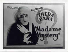 Theda Bara as Madame Mystery