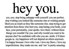 Yes Yes Yes. Repeat to yourself over and over again for a self confidence booster
