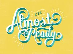 "Daily Dishonesty ""I'm almost ready! Just give me like, 40 more minutes."" Do you also recognize this moment? We can definitely relate to it! So does Lauren Hom, a graphic designer based in NYC who. Typography Quotes, Typography Letters, Typography Poster, Handwritten Typography, Creative Typography, Types Of Lettering, Lettering Design, Simple Lettering, Type Fonts"