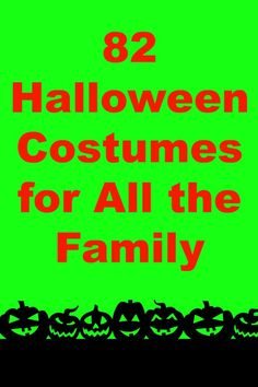 82 Halloween Costumes for All the Family - My Random Musings
