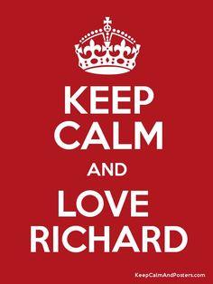 Keep Calm And Love Richard Camacho