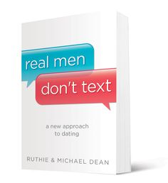 A dating book by Ruthie & Michael Dean.   Late-night texts. Mixed signals. Dead-end relationships. This doesn't have to be your love life!