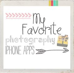 My favorite photography iphone apps » Adventures of a Mamarazzi