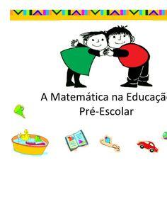 A Matemática na Educação      Pré-Escolar                                                                                                                                                     Mais