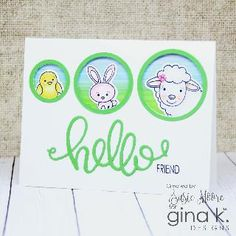 Designer Gallery Archives - Gina K Designs Happy Thursday, Happy Friday, Card Kit, I Card, I Love Your Face, Honey Bunny, You Make Me Happy, Graduation Cards, Hello Spring