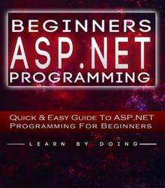 Asp.Net: Learn Asp.Net Fast PDF