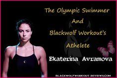 Ekaterina Ivanova Avramova - Olympic Swimmer🏊♀️ BlackWolf's🐺blackwolfworkout-reviews.com