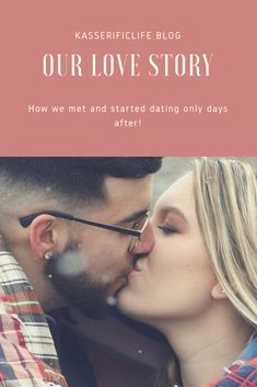 Love story of me and my husband. How we met and started dating! It was love at first sight!