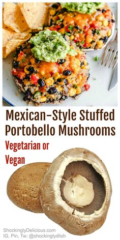Mexican-Style Stuffed Portobello Mushrooms use the versatile, oversized mushroom cap and stuff it full of healthy ingredients, for a delicious vegetarian or vegan meal. #shockinglydelicious #portobellorecipe #mushroomrecipe #vegandinner