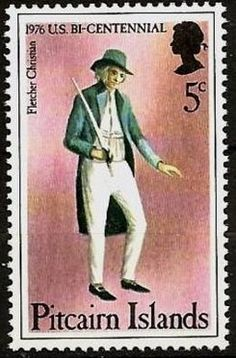 Stamp: Fletcher Christian (Pitcairn Islands) (American Bicentennial) Mi:PN 156,Sn:PN 156 Mutiny On The Bounty, Pitcairn Islands, Postage Stamps, Christian, American, Cards, Stamps, Christians, Map