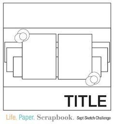 September Sketch Challenge - Team A - Life. Paper. Scrapbook.