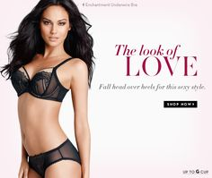 Get the look of LOVE with our new Enchantment Underwire bra and matching hipster panty. Up to G Cup!