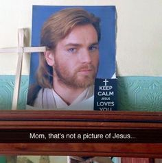 """may the force be with you"" -John 3:16"