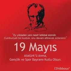 """""""Ey yükselen yeni nesil! istikbal sizindir. Cumhuriyeti biz kurduk,onu devam ettirecek sizlersiniz."""" M.Kemal Atatürk 19 Mayıs Atatürk'ü Anma, Gençlik ve Spor Bayramı Kutlu Olsun.  #19mayis #19 #mayis #19mayisgenclikvesporbayrami #kutlu #olsun #ataturk #mustafakemalatatürk #samsun #spor #genclik #bayram"""