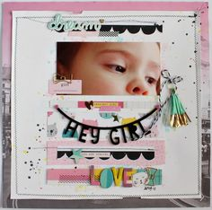I find myself getting inspired by my Gossamer Blue Design Team mates on a regular basis. One of my all-time-love-everything-she-makes desig. Baby Scrapbook, Scrapbook Pages, Sweet Girls, Cute Girls, Gossamer Blue, Paper News, Scrapbook Sketches, Scrapbooking Layouts, Crate Paper
