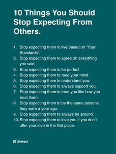 10 Things You Should Stop Expecting From Others