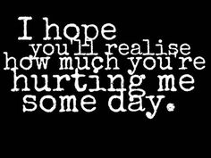 thank you for hurting me quotes