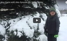 FFWA Episode 23:  Snow Safety   http://www.funfactswithalex.com/episode-23-snow-safety/