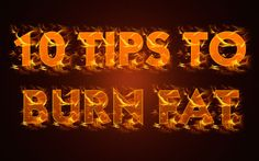 Tips To Burn Fat