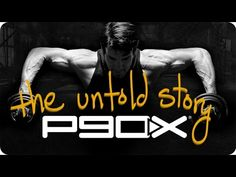 P90X: The Untold Story Behind the Original. #p90x #p90x3