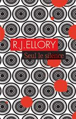 Seul le silence de R.J. ELLORY