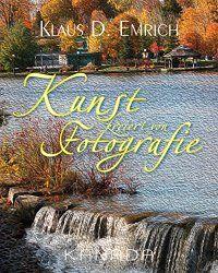 Kunst kreiert von Fotografie Book Cover: © photo by Klaus D. Emrich - courtesy of Von Der Alps Publishing Corporation CANADA Alps, Cover, Photographers, Poetry, Canada, Artists, Amazon, Books, Photos