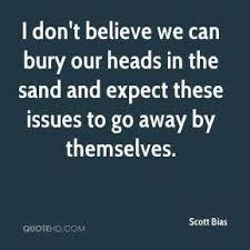 Resultado de imagen de to bury your head in the sand