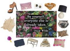 """be yourself, everyone else is already taken.""  -Oscar Wide, as featured on maple and shade"