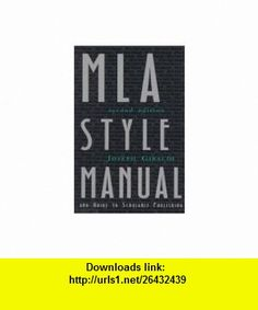 Mla Style Manual And Guide To Scholarly Publishing (2d Ed) Joseph Gibaldi ,   ,  , ASIN: B004LSJ8P0 , tutorials , pdf , ebook , torrent , downloads , rapidshare , filesonic , hotfile , megaupload , fileserve