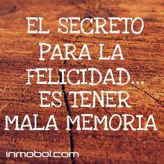 El secreto de la felicidad!! :-)