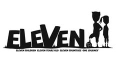 #ELEVEN #DOCUMENTAL #FUTBOL #CROWDFUNDING - ELEVEN es un proyecto cinematográfico benéfico que cuenta la historia de 11 niños de 11 años de edad de 11 países distintos que se preparan para jugar un partido de fútbol en Londres.  niños fútbol elevencampaign ong +INFO http://elevencampaign.org/ crowdfunding verkami http://www.verkami.com/projects/8754-eleven-espana