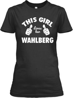 This Girl Loves Her Wahlberg! WHO WANTS TO GET THIS FOR ME!?!? I WILL KISS FEET FOR THIS SHIRT!!!
